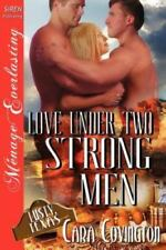Love Under Two Strong Men [The Lusty, Texas Collection] (Siren Publishing Menage
