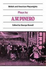 British and American Playwrights: Plays by Arthur Wing Pinero (1986, Paperback)