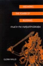 SUNY Series in Buddhist Studies: Mediating the Power of Buddhas : Ritual in the