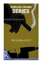 The Gloria Scott by Arthur Conan Doyle (2014, Paperback)