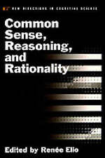 Common Sense, Reasoning, and Rationality (Vancouver Studies in Cognitive Science