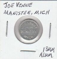 (O) Token - Manistee, MI - Joe Venne - G/F 5 Cents in Trade - 13 MM Aluminum