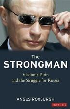 NEW - The Strongman: Vladimir Putin and the Struggle for Russia