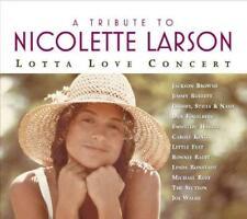 VARIOUS ARTISTS - A TRIBUTE TO NICOLETTE LARSON: LOTTA LOVE CONCERT [DIGIPAK] US