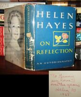Hayes, Helen ON REFLECTION Signed 1st 1st Edition 3rd Printing
