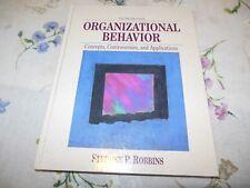 Organizational Behavior Concepts Controversies & Applications Stephen P. Robbins