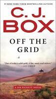 A Joe Pickett Novel: Off the Grid 16 by C. J. Box (2017)