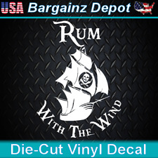 Vinyl Decal.. RUM WITH THE WIND .. Pirate Ship Boat Car Laptop Sticker Decal