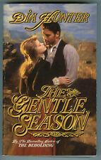 Dia Hunter THE GENTLE SEASON Western Historical ~ Wyoming Romance (pb, 2000 1st)