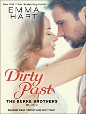 Burke Brothers: Dirty Past 2 by Emma Hart (2015, MP3 CD, Unabridged)