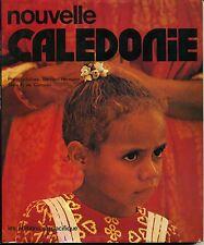 NOUVELLE CALEDONIE. PHOTOS BERNARD HERMANN. ED DU PACIFIQUE. 1975