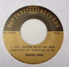 """SHARON JONES I Just Dropped In To See What Condition 7"""" 45 VINYL The Dap-Kings"""