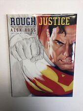 Rough Justice DC Comics Art of Alex Ross Hardcover HC (2010) (NM) | Chip Kidd