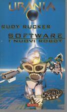 Urania 1382 - Software i nuovi robot - Rudy Rucker