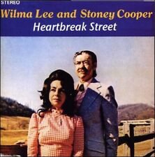 WILMA LEE & STONEY COOPER * Heartbreak Street *NEW CD* 25 Orig Songs * Bluegrass