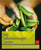 Der Selbstversorger-Garten von Elke Radziewsky (Gebunden)