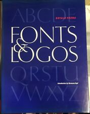 Fonts & Logos: Font Analysis, Logotype Design by Doyald Young/Signed/1st Ed/1999