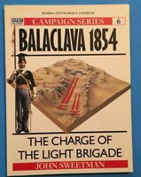Osprey Campaign Series #6 Balaclava 1854 The Charge of the Light Brigade 1990
