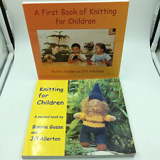 A First Book Of Knitting for Children plus Second Book Great set Bonnie Gosse