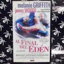 AL FINAL DEL EDEN (Larry Clark) VHS . James Woods, Melanie Griffith, Vincent Kar