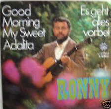 "7"" 1971! RONNY Good Morning My Sweet Adalita // VG+ \"