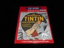 Le Soir / Historia : Hors série : Les personnages de Tintin dans l'histoire