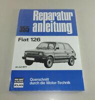 Reparaturanleitung / Handbuch Fiat 126 - ab Baujahr 1977