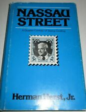 A QUARTER CENTURY OF STAMP DEALING NASSAU STREET BY HERMAN HERST JR. 1977 DJ