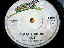 "BREAD - BABY I'M-A WANT YOU  7"" VINYL"
