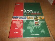 la France d'outre-mer par ses timbres par Laurent Lemerle, tome 4 (95)