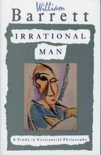 Irrational Man: A Study in Existential Philosophy by William Barrett