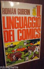 Il linguaggio dei comics Roman Gubern Milano Libri Edizioni 1975 1° edizione