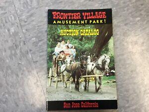 Frontier Village Amusement Park San Jose closing auction catalog booklet