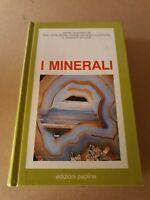 Libro I minerali - Hervé Chaumeton Éric Asselborn P.J. Chiappero J. Galvier