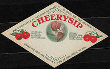 Antique 1910's Cheerysip Soda Bottle Label - St. Louis and Atlanta