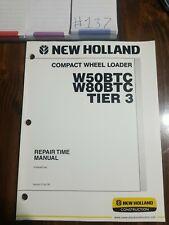 New Holland W50btc W80btc Tier3 Compact Wheel Loader Repair Time Manual
