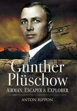 GUNTHER PLUSCHOW: Airmen, Escaper and Explorer-ExLibrary