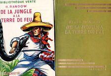 De la jungle à la Terre de Feu / Heinz RANDOW // 1954 // Bibliothèque Verte