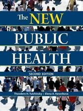The New Public Health, Second Edition: An Introduction for the 21st Century by