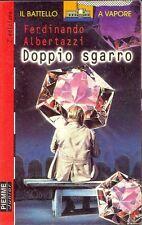 Doppio sgarro - Ferdinando Albertazzi - Libro nuovo in offerta!
