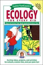 Science for Every Kid: Janice VanCleave's Ecology for Every Kid : Easy Activitie