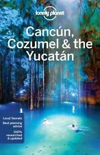 Travel Guide: CANCUN, COZUMEL AND THE YUCATAN 7 by Lucas Vidgen (2016,...