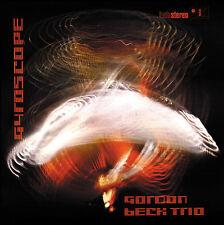 GORDON BECK TRIO - GYROSCOPE CD - JEFF CLYNE & TONY OXLEY - ART OF LIFE RECORDS