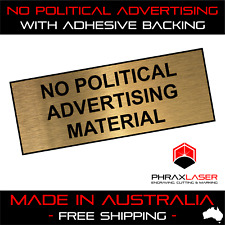 NO POLITICAL ADVERTISING - GOLD SIGN - LABEL - PLAQUE w/ Adhesive 80mm x 30mm