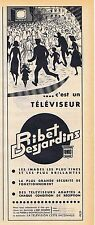 PUBLICITE ADVERTISING 114 1955 RIBET DESJARDIN téléviseur