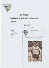 JIM FRASER DUNFERMLINE ATHLETIC 1963-1972 RARE ORIGINAL HAND SIGNED PICTURE