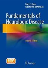 Fundamentals of Neurologic Disease: By Davis, Larry E. Richardson, Sarah Pirr...