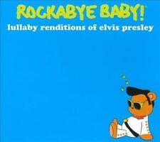 Rockabye Baby! Lullaby Renditions of Elvis Presley 2010 by Rockabye Baby!