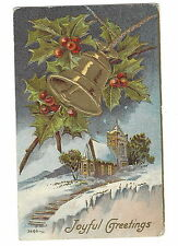 POSTCARD - VINTAGE CHRISTMAS 1913 - EMBOSSED - CHURCH IN SNOW - HOLLY - BELL
