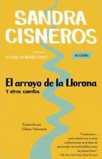 Vintage Espanol: El Arroyo de la Llorona : Y Otros Cuentos by Sandra Cisneros...